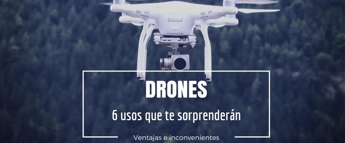 DRONES6-usos-que-te-sorprendern-1