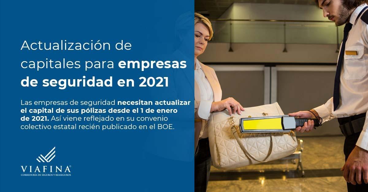 Actualización de capitales para empresas de seguridad en 2021