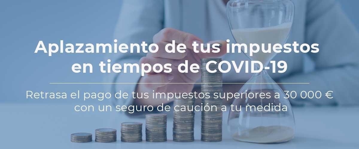 aplazamiento-impuestos-coronavirus-seguro-caucion