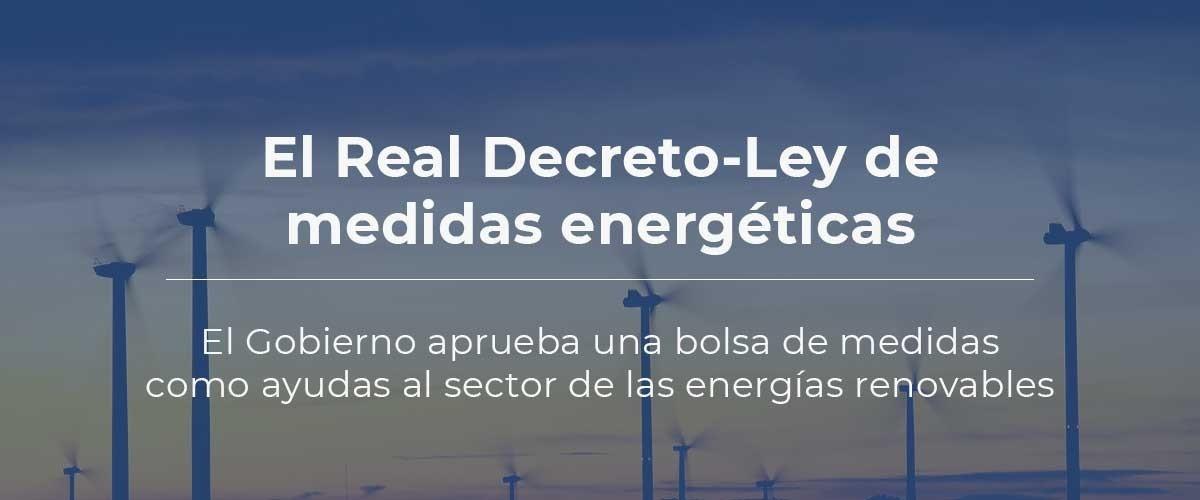Real Decreto-Ley de medidas energéticas