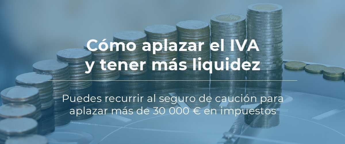 aplazar-IVA-seguro-caucion