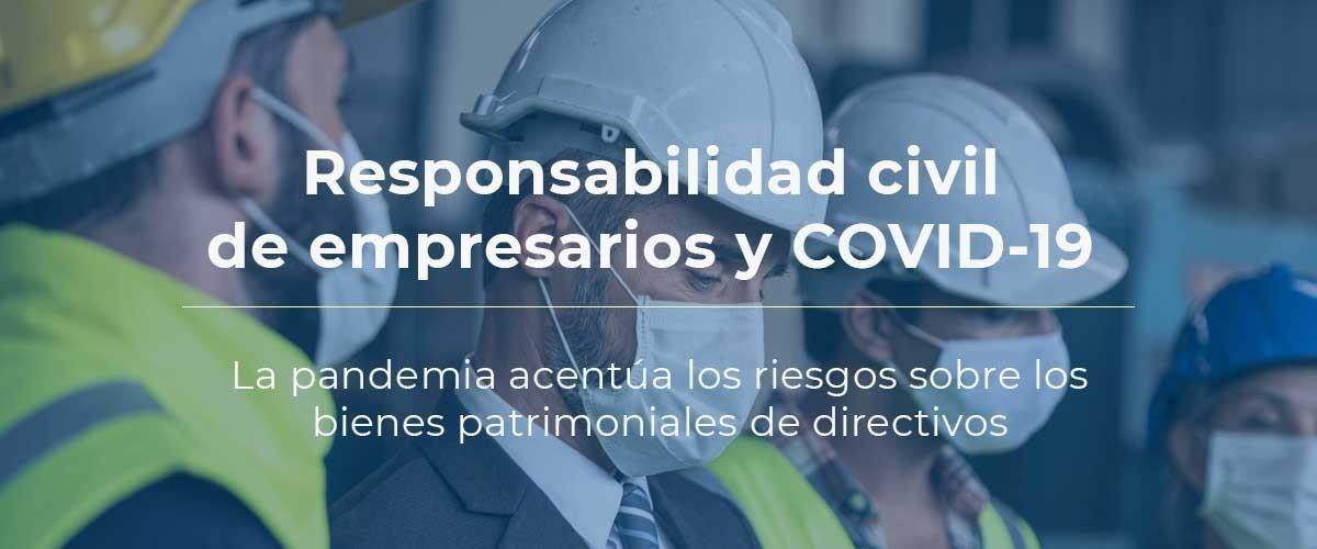 responsabilidad-civil-empresarios-covid19